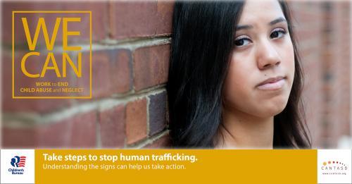 Take steps to stop human trafficking.